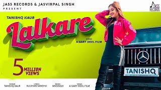 Lalkare | (Full HD) | Tanishq Kaur | MixSingh | New Punjabi Songs 2019 | Jass Records
