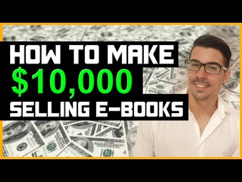 Kindle Publishing Course - How To Make Up To $10 000 Monthly Selling E-Books