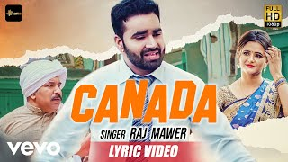 Canada - Official Lyric Video | Raj Mawer | Naveen Naru | Anjali Raghav