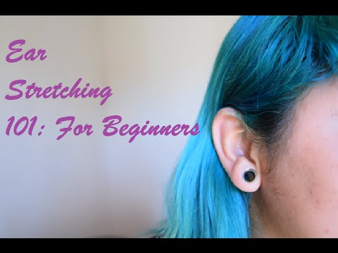 Ear Stretching 101: For Beginners