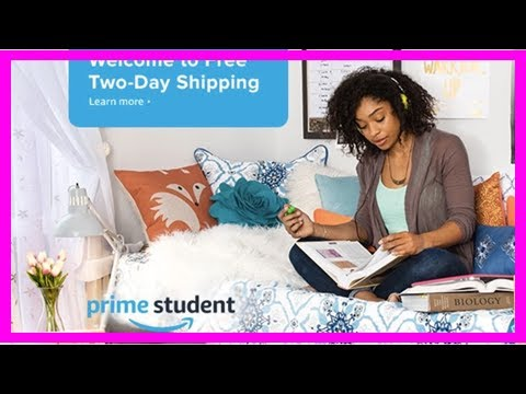 [Review Tech] Amazon prime student cost: how to get the school discount