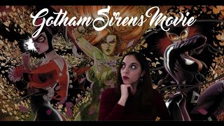 GOTHAM SIRENS MOVIE UPDATE OPINION!
