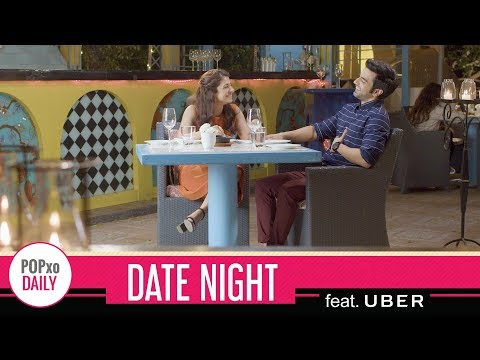 Date Night feat. Uber - POPxo