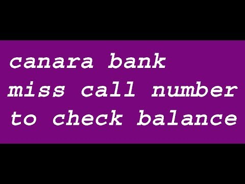 canara bank miss call number to check balance, and laast 5 Transactions