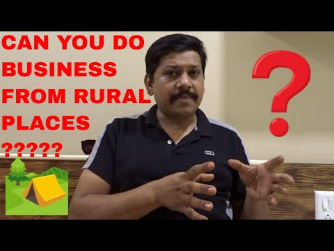 CAN YOU DO BUSINESS FROM RURAL AREA OR SMALL TOWN