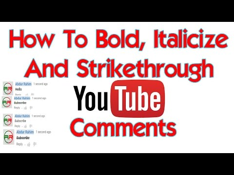 How To Bold, Italicize And Strikethrough Youtube Comments