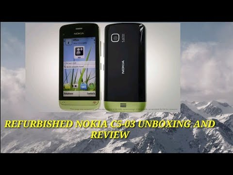 REFURBISHED NOKIA C5-03 3G UNBOXING AND REVIEW PURCHASED FROM EBAY.IN