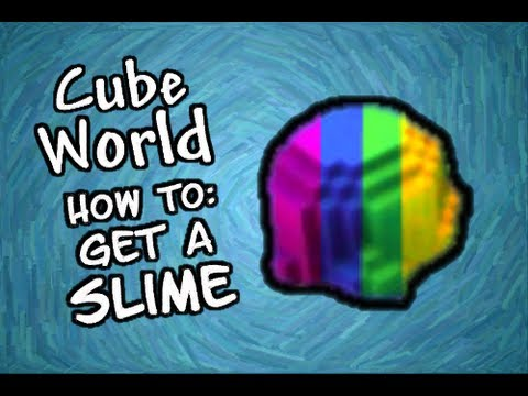 Cube World Alpha: How to Get a Slime Pet [Tutorial]