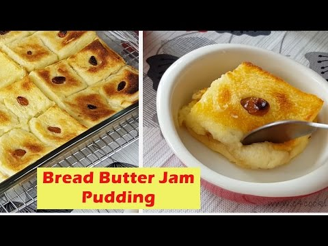 Bread Butter Jam Pudding | Easy melt-in-your-mouth bread pudding recipe |