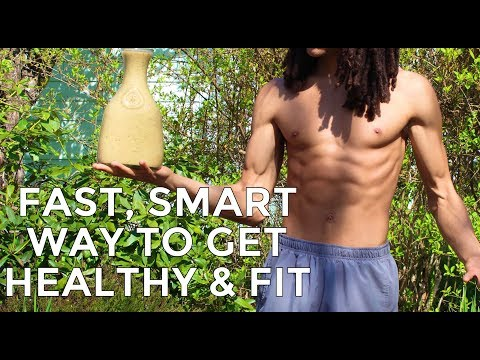 The Fastest, Smartest Way To Get Fit & Healthy