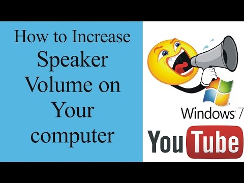 How to increase speaker volume windows 7 in your PC