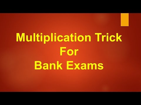 Multiplication Trick for Bank Exams