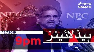 Samaa Headlines - 9PM -15 July 2019