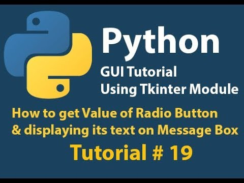 Python GUI: How to get value of RadioButton and Display it in a Message box Tutorial# 19