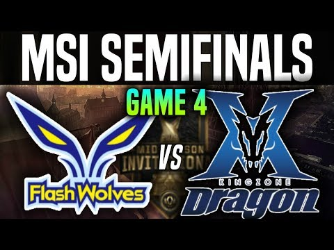 FW vs KZ Game 4 - MSI 2018 Semifinals - Flash Wolves vs Kingzone DragonX |League Of Legends MSI 2018