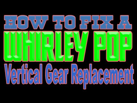 How To Fix A Whirley Pop