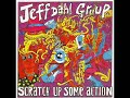Jeff Dahl Group - Scratch Up Some Action (Full Album)