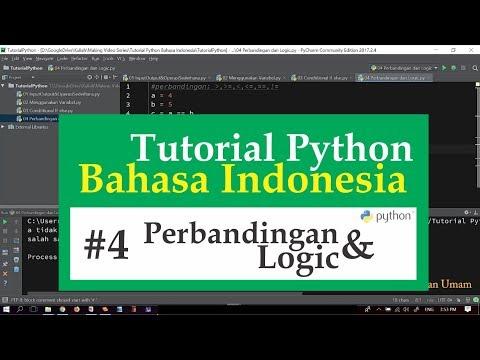 04 Tutorial Python Bahasa Indonesia - Perbandingan dan Logic