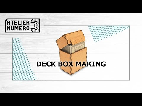 Deck Box Making