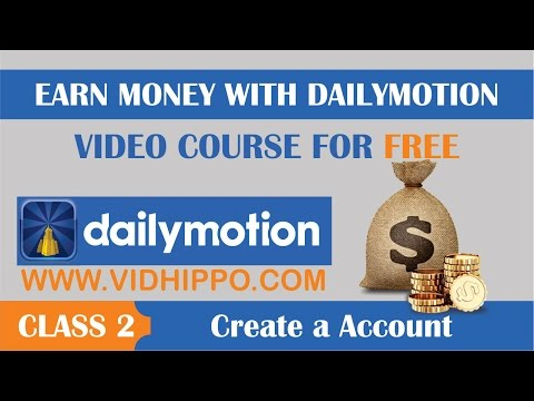 How to Create Dailymotion Account - Class 2