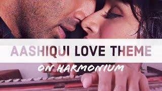 Aashiqui Love Theme On Harmonium By Sameer Verma  