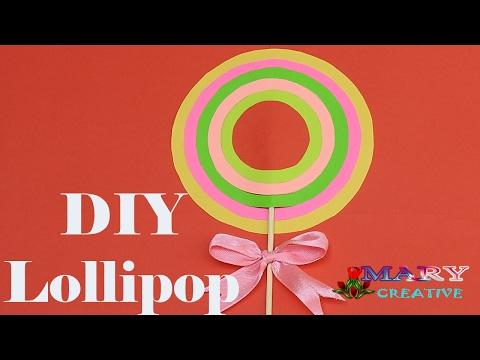 How to make lollipops very easy | Mary Creative - Origami # 25
