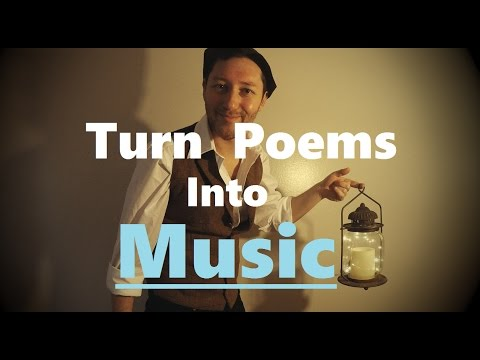 How to Turn a Poem into a Song - Turning Poems into Songs with 3 Simple Steps