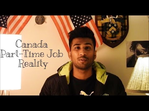 Part Time Job Reality In Canada - Student Edition
