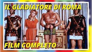 Il Gladiatore Di Roma - Film Completo Ita Full Movie English sub by Film&Clips