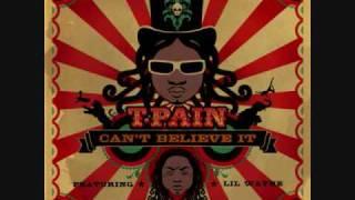 Can't Believe It Instrumental - T-Pain & Lil Wayne