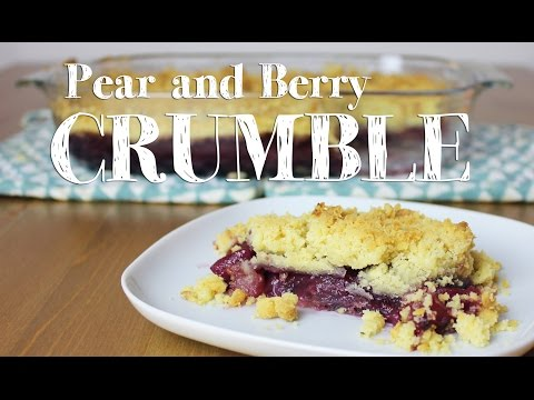 How to make Pear and Berry Crumble Recipe