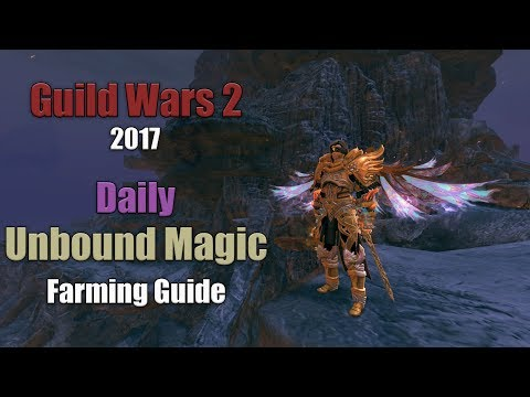 [GW2] 2017 Daily Unbound Magic Farm: Efficient methods to increasing your Daily Unbound Magic income