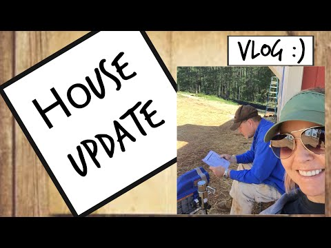 Farm House is Coming Along ...VLOG