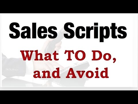 Sales and Cold Calling Scripts - What TO Do, and Avoid