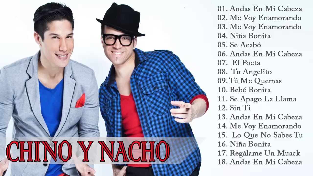 Chino y Nacho - Mejores Canciones Chino y Nacho    Full album 2018