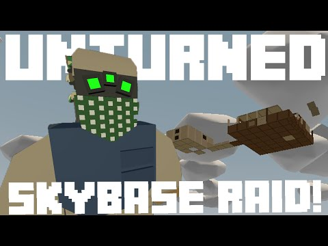 INSANE ADMIN SKYBASE RAID!!! - Unturned Online