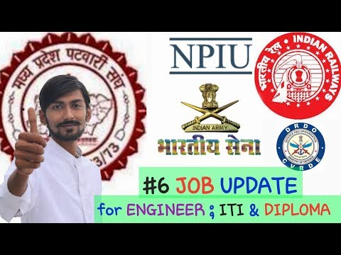 #6 JOB UPDATE : INDIAN ARMY, INDIAN RAILWAY, NPIU  & MORE ; FOR ENGINEERS , ITI CANDIDATE & DIPLOMA