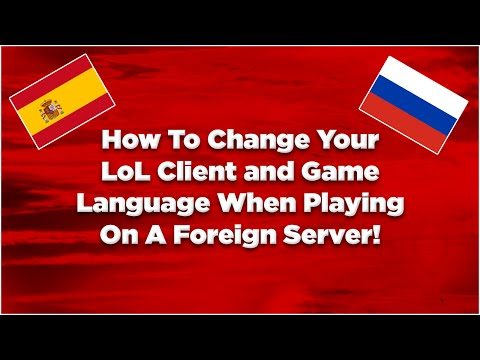 League of Legends | How To Change The Language On LAN To English