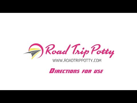 Road Trip Potty - Directions for use