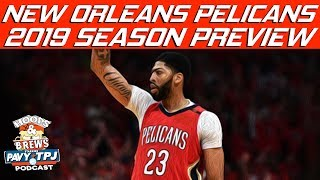 New Orleans Pelicans 2018-2019 Season Previews | Hoops N Brews