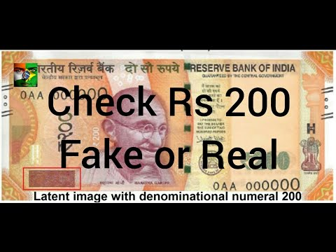 How To Check 200 Rupees Note - Fake or Real