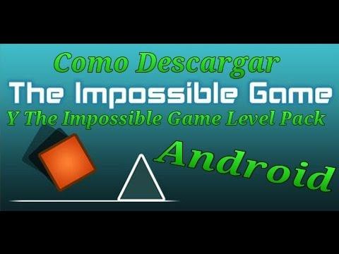 Descargar The Impossible Game y The Impossible Game Level Pack (Link en la descripcion del video)