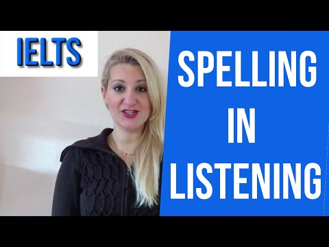 IELTS Listening: Spelling TIPS- english video