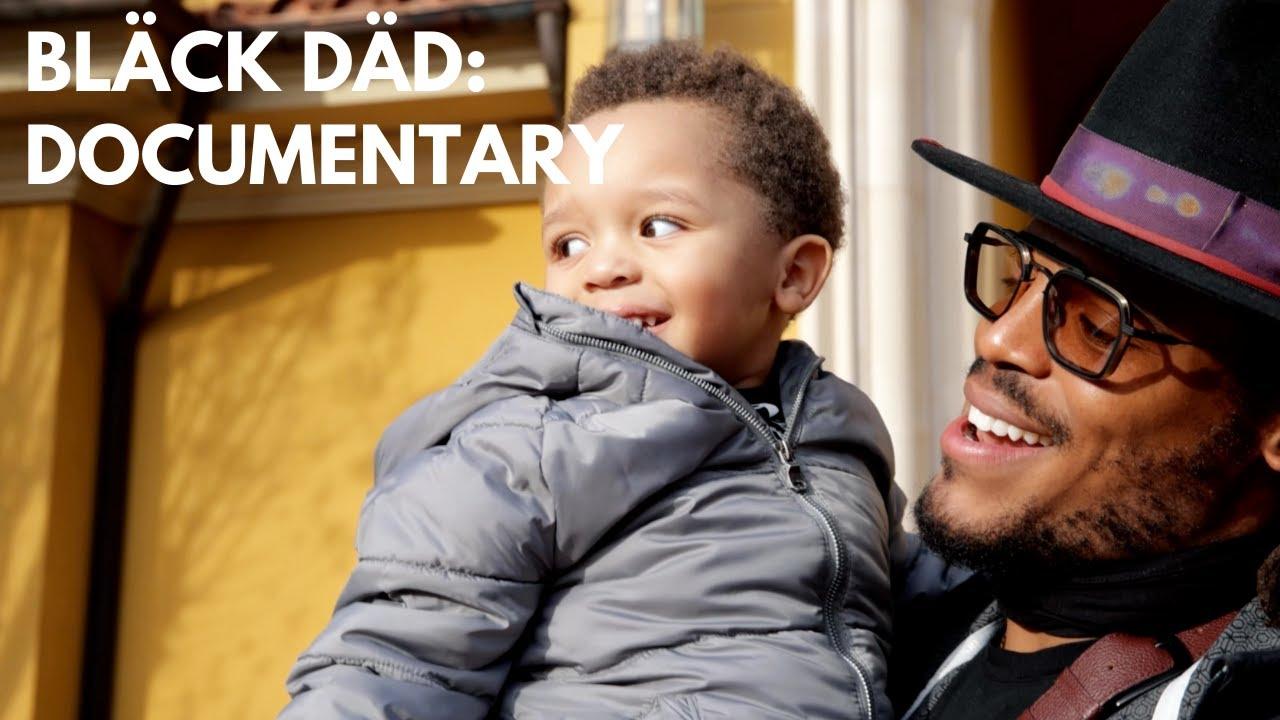 Black Dad Documentary
