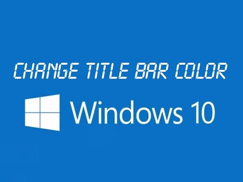 Change Color/Colour of Windows 10 White Title Bars! (Tips and Tricks and Hacks!)