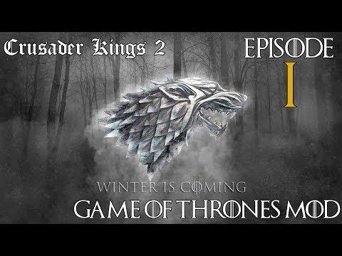 Crusader Kings 2 : Game of Thrones Mod FR ᴴᴰ - House Stark - Ep. 1
