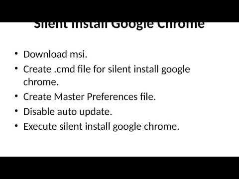 Google Chrome Silent Install