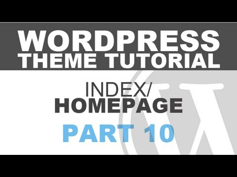 Responsive Wordpress Theme Tutorial - Part 10 - Index Page