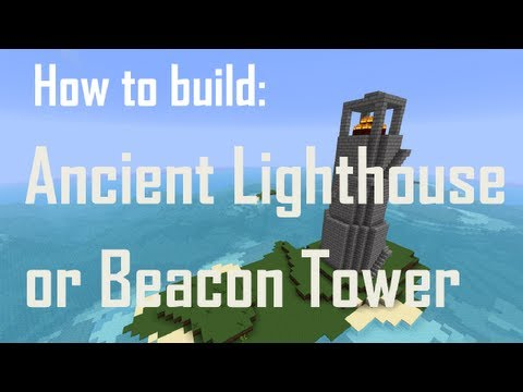Minecraft How to Build: Ancient Lighthouse or Beacon Tower
