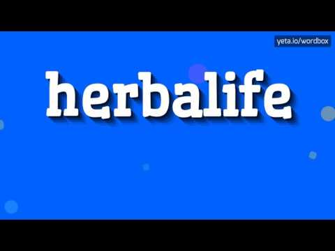 HERBALIFE - HOW TO PRONOUNCE IT!?
